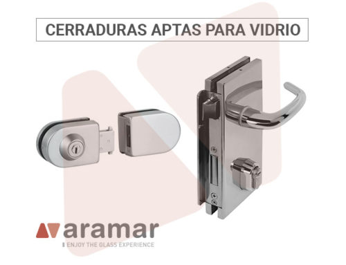 Descubre la amplia gama de cerraduras adaptadas al vidrio en Aramar